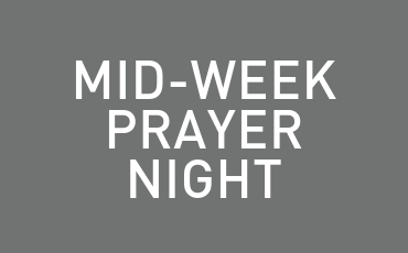 Mid-Week Prayer Night