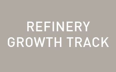 Refinery Growth Track – ONLINE