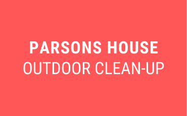 Parson's House Outdoor Clean-up